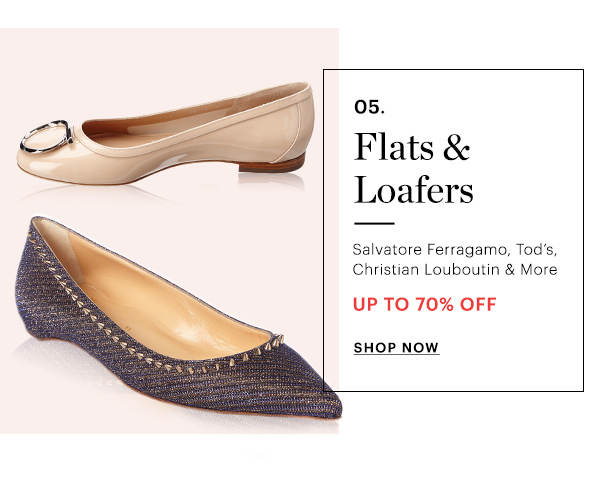 FLATS & LOAFERS, UP TO 70% OFF, SHOP NOW