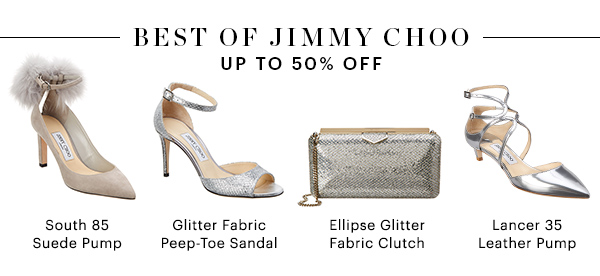 BEST OF JIMMY CHOO, UP TO 50% OFF