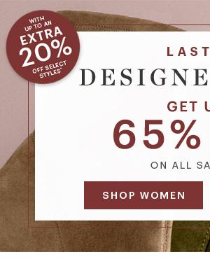 DESIGNER EVENT, UP TO 65% OFF, EXTRA 20% OFF, SHOP WOMEN