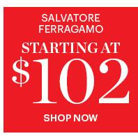 Salvatore Ferragamo Starting At $102