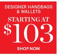 Designer Handbags & Wallets Starting At $103
