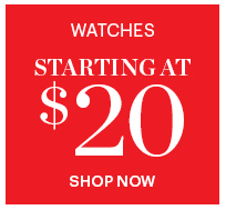 Watches Starting At $20
