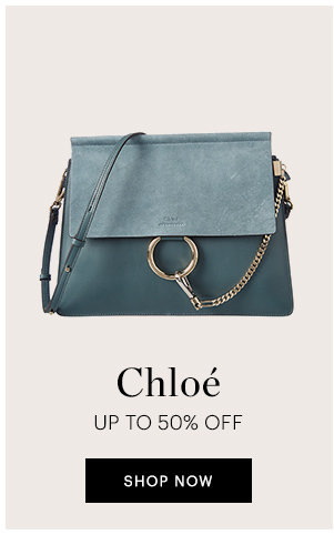 CHLOE UP TO 50% OFF