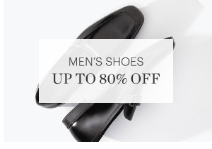 MEN'S SHOES, UP TO 85% OFF, SHOP NOW