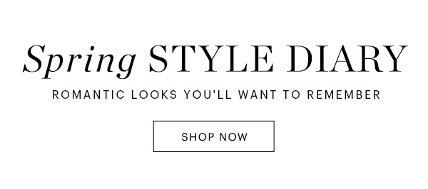 Spring Style Diary Let's Go With Romantic Shop Now