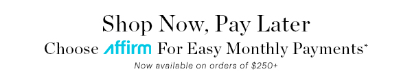AFIRM, EASY MONTHLY PAYMENTS
