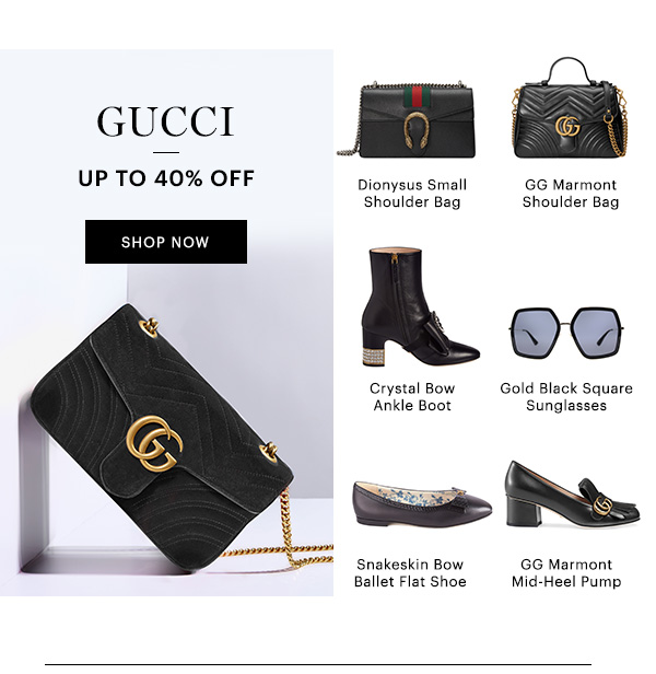 GUCCI, UP TO 40% OFF, SHOP NOW