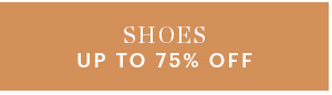 SHOES, UP TO 75% OFF