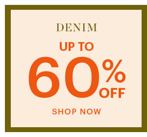 DENIM, UP TO 60% OFF, SHOP NOW