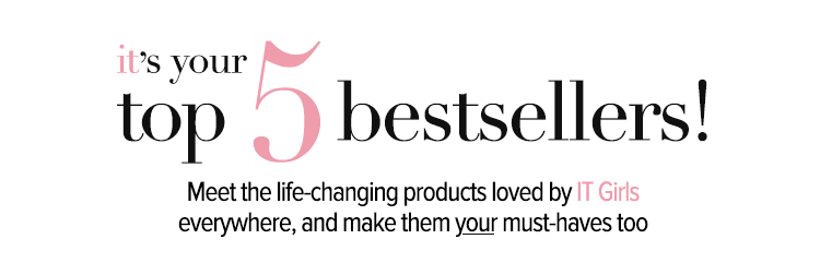 it's your top 5 bestsellers!