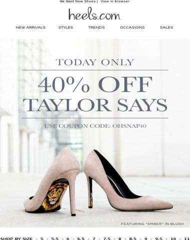 OMG 40% Off TaylorSays! #OHSNAP40