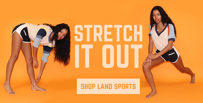 stretch it out - shop land sports
