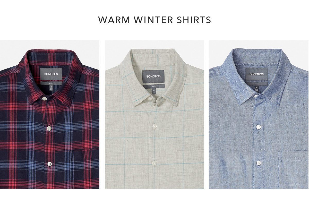 WARM WINTER SHIRTS →