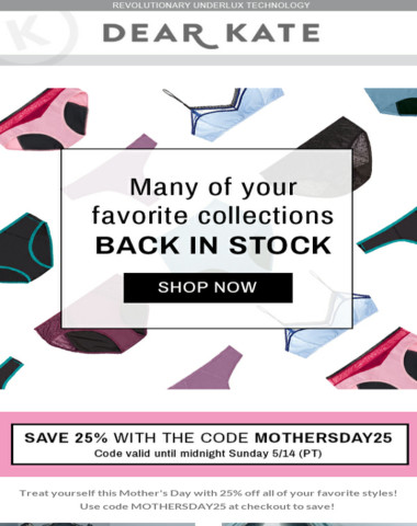 Mother's Day Discount! Save 25% on your favorite styles!