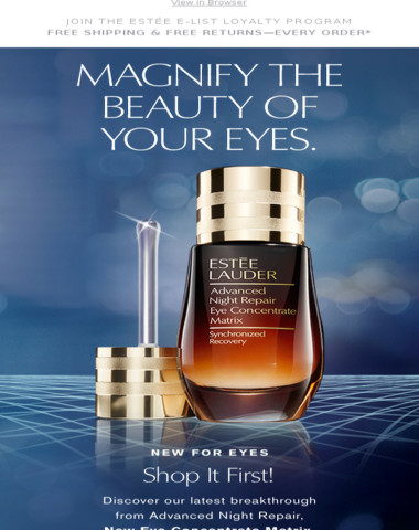 Shop It First! New Advanced Night Repair Eye Concentrate Matrix.