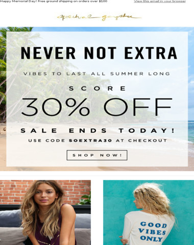 ENDS TONIGHT: AN EXTRA 30% OFF ALL SALE ITEMS!