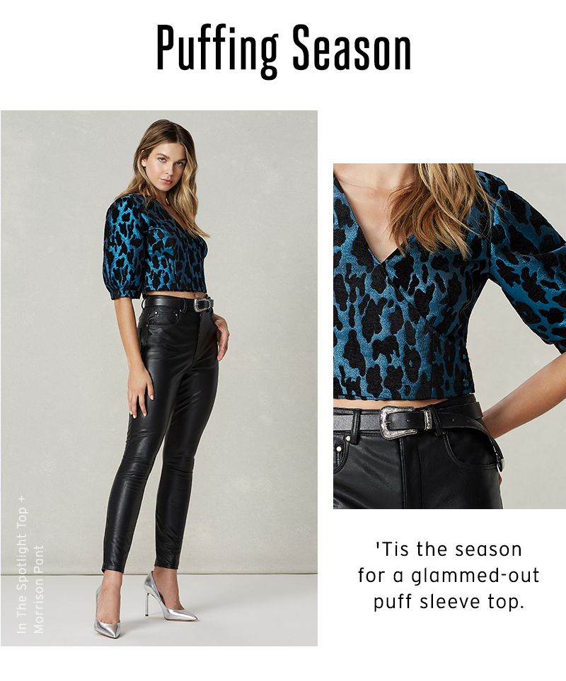 PUFFING SEASON. Party on in a glammed-out puff sleeve top.