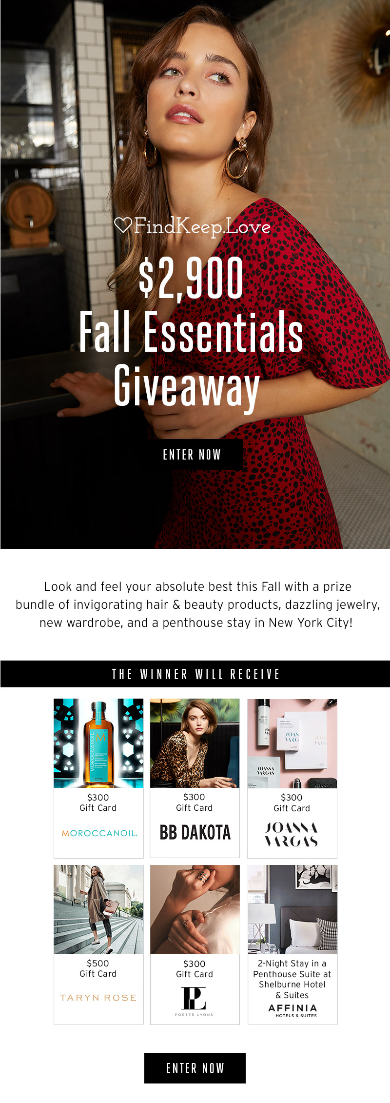 Find keep love. $2,900 Fall Essentials Giveaway. Enter now.