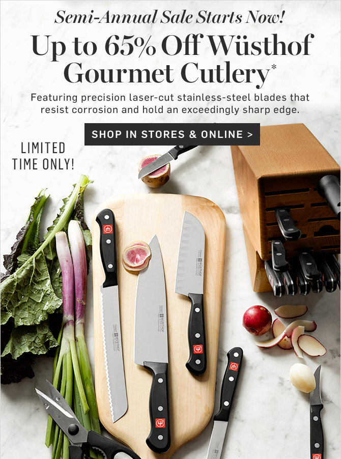 Up to 65% Off Wüsthof Gourmet Cutlery* - SHOP IN STORES & ONLINE