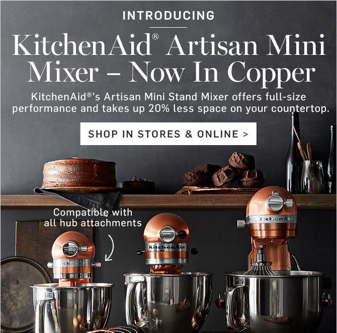 INTRODUCING - KitchenAid® Artisan Mini Mixer - Now In Copper - SHOP IN STORES & ONLINE