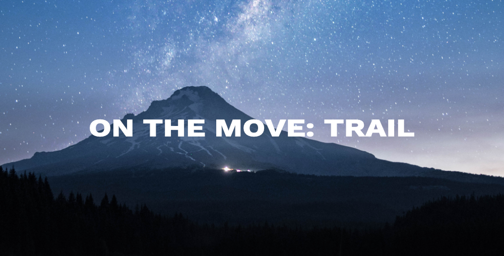 On The Move: Trail