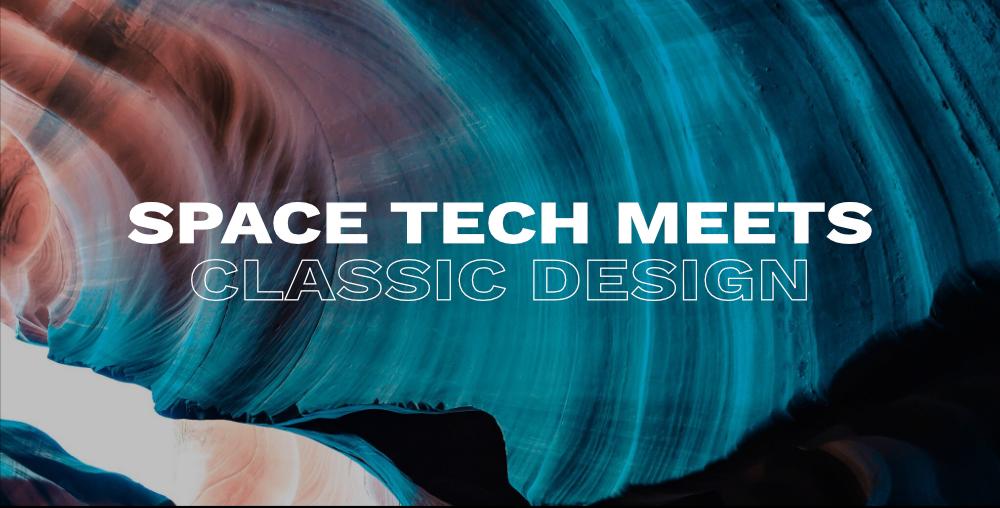 Space Tech Meets Classic Design