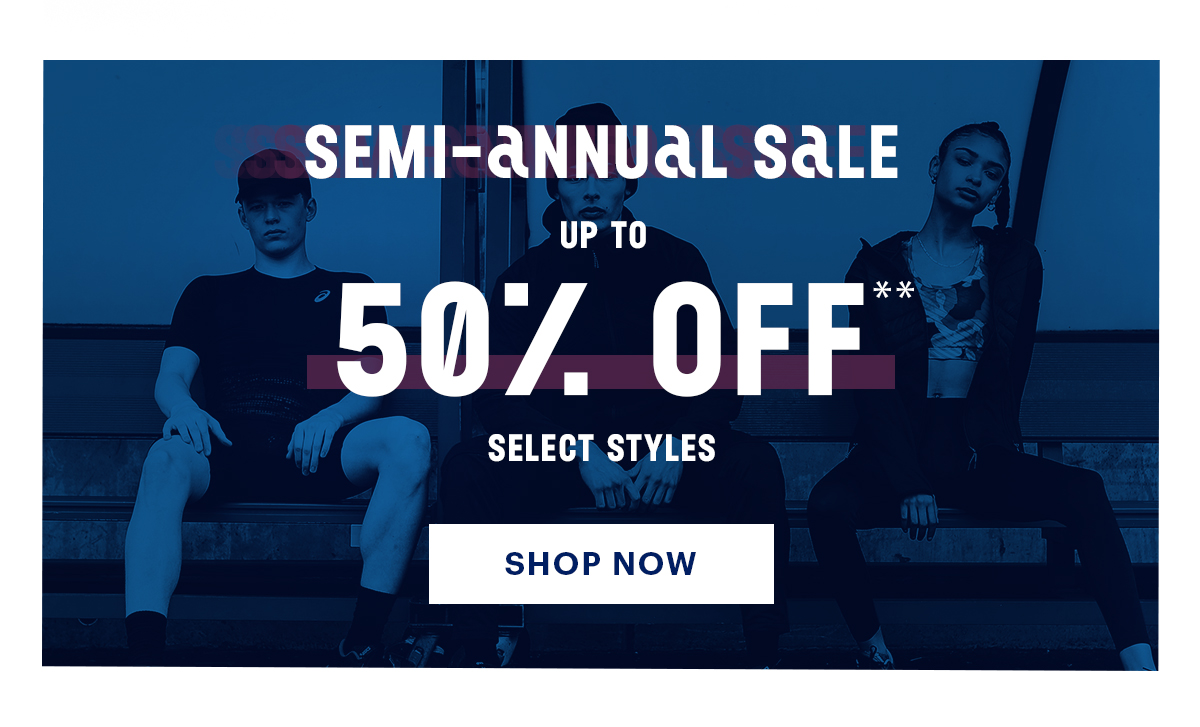 Semi-Annual Sale Up to 50% off Select Styles Shop Now
