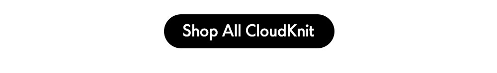 Shop All CloudKnit
