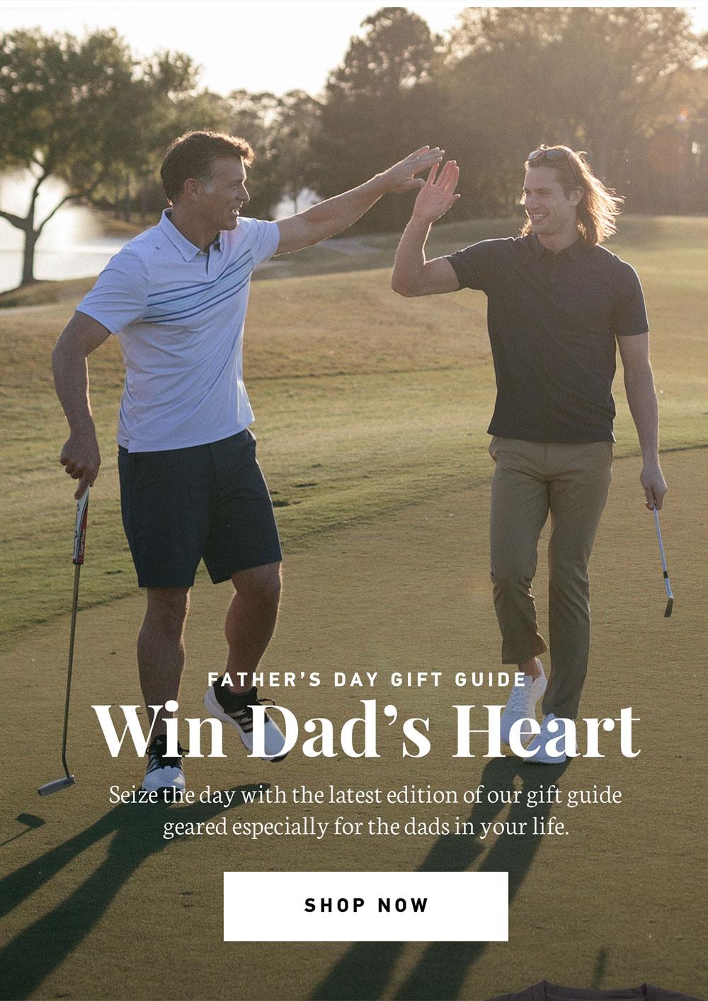 Win Dad's Heart