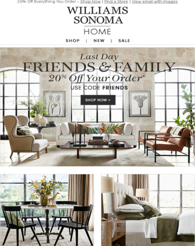 Last Day to Save During Friends & Family Event!