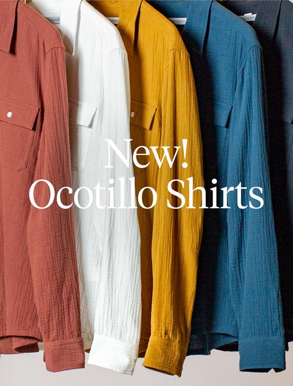 Shop New Ocotillo Shirts