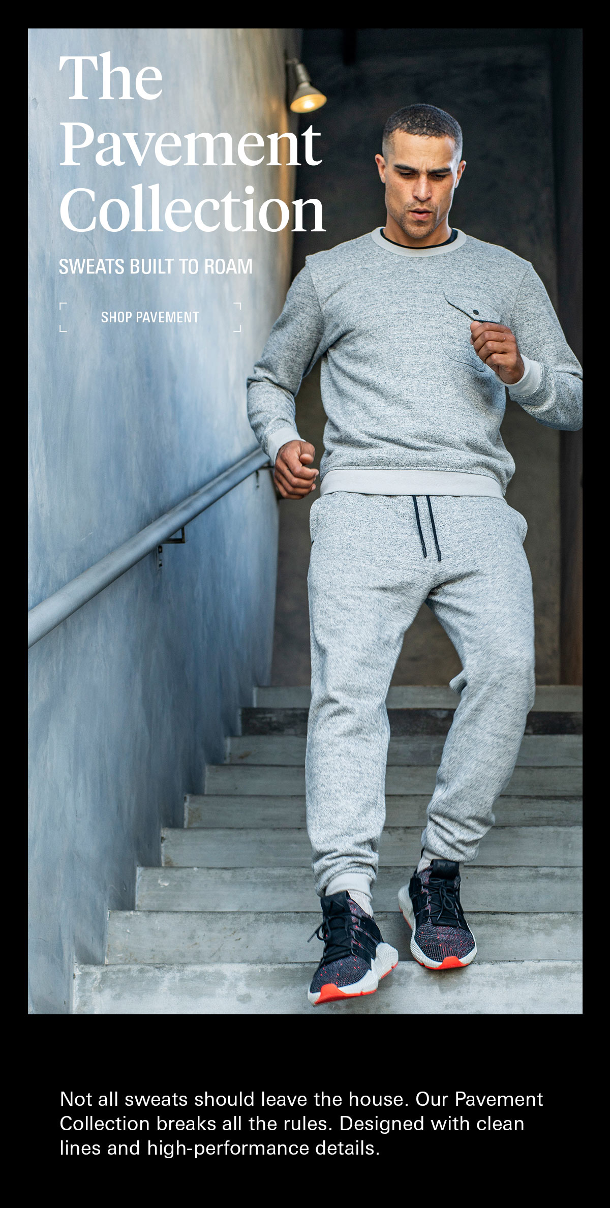 Introducing the Pavement Sweats