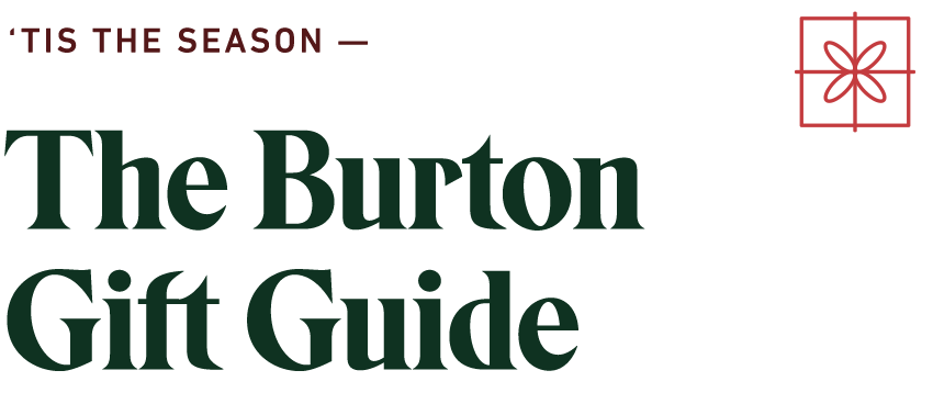 Burton Gift Guide