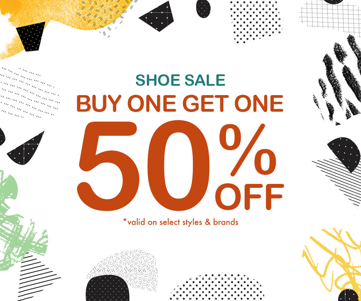 SHOE SALE - BUY 1 GET 1 50% OFF HUNDREDS OF STYLES - SHOP NOW