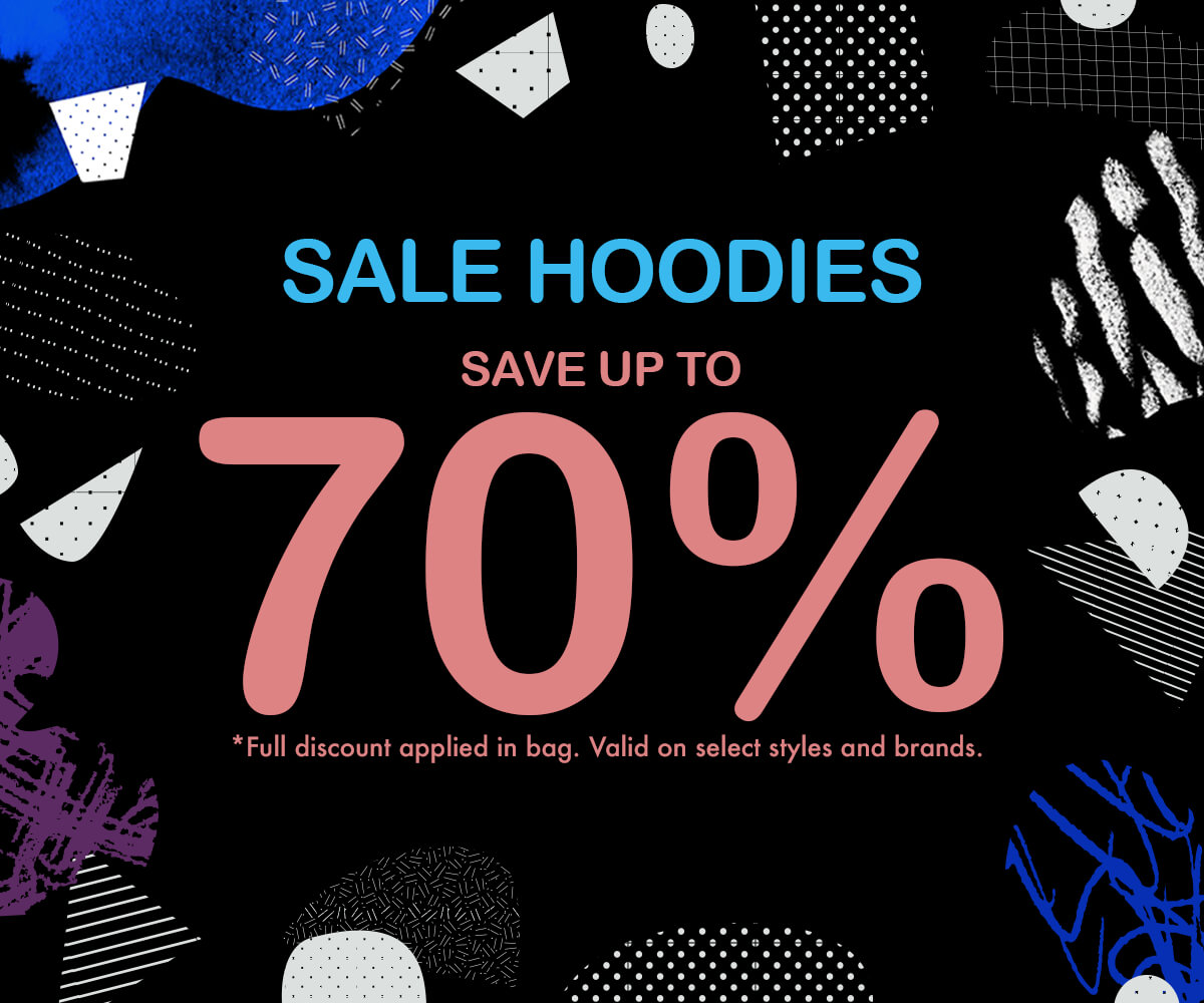 HOODIE SALE - UP TO 70% OFF SALE STYLES - SHOP NOW