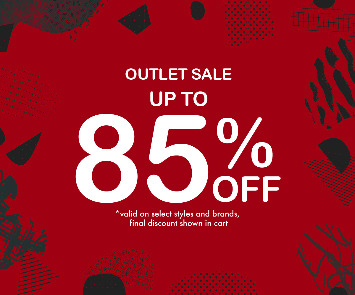 OUTLET - UP TO 85% OFF - SHOP NOW