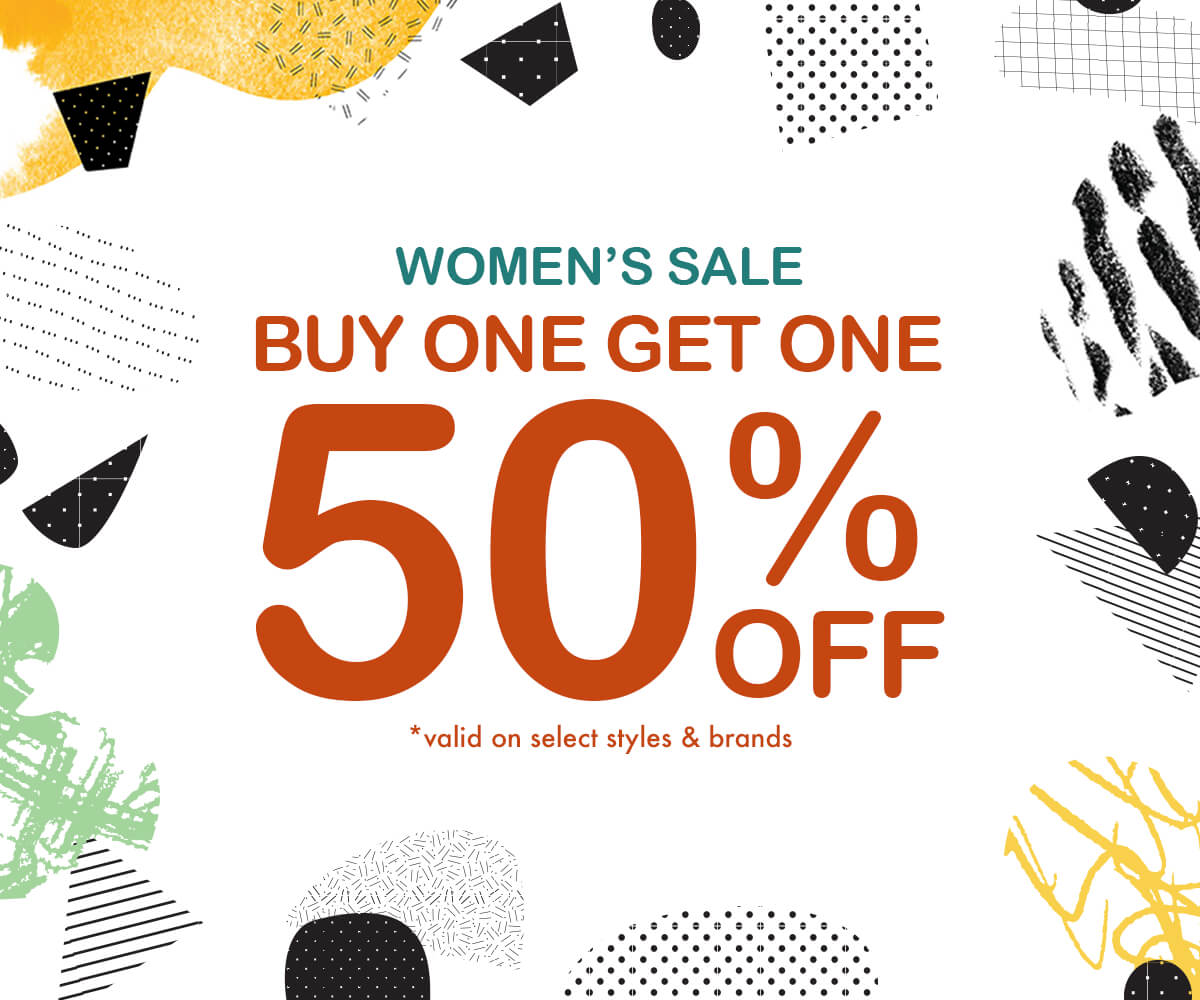 WOMEN'S SALE - BUY 1 GET 1 50% OFF HUNDREDS OF ITEMS - SHOP NOW
