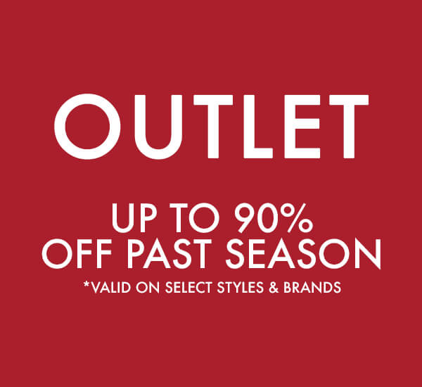 Up To 90% Off Past Season Styles-More Outlet Items To Choose From,But They're Going Fast | SHOP & SAVE NOW