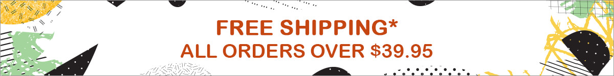 FREE SHIPPING With ORDERS $39.95 & UP