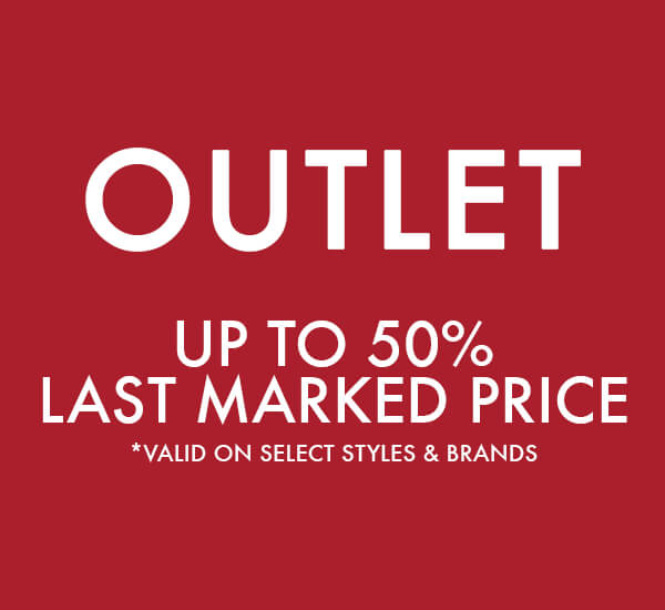 OUTLET - UP TO 50% OFF LAST MARKED PRICE - SHOP SALE