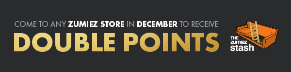 CHECK IN AT ANY ZUMIEZ IN DECEMBER AND GET DOUBLE POINTS - ONLY THROUGH THE ZUMIEZ STASH
