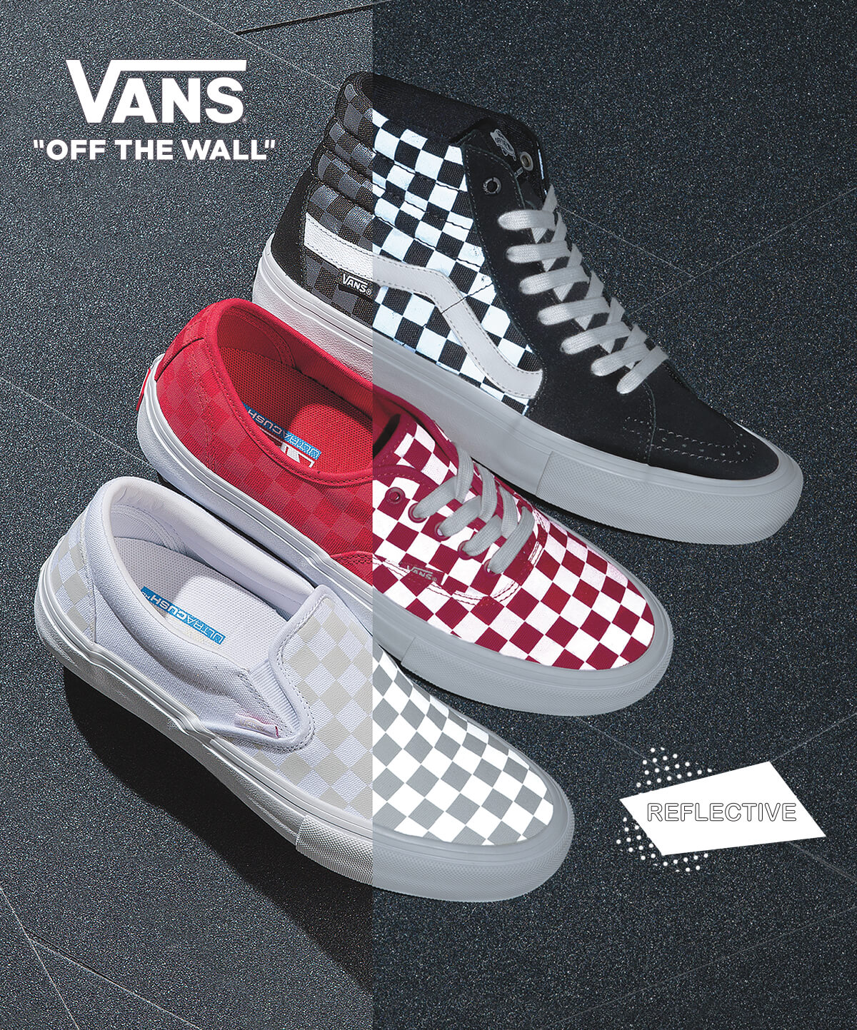 NEW FOOTWEAR ARRIVALS FEATURING NEW REFLECTIVE CHECKERS & MORE - SHOP NEW VANS NOW
