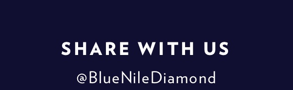 Share With Us. Use #bluenilesparkle.