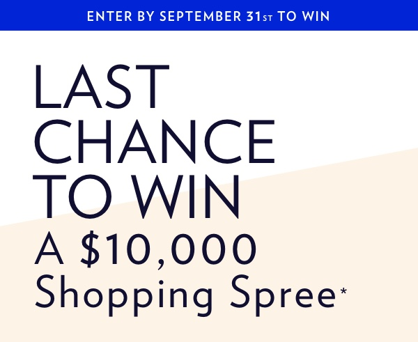 Enter Now For Your Chance To Win $10,000!