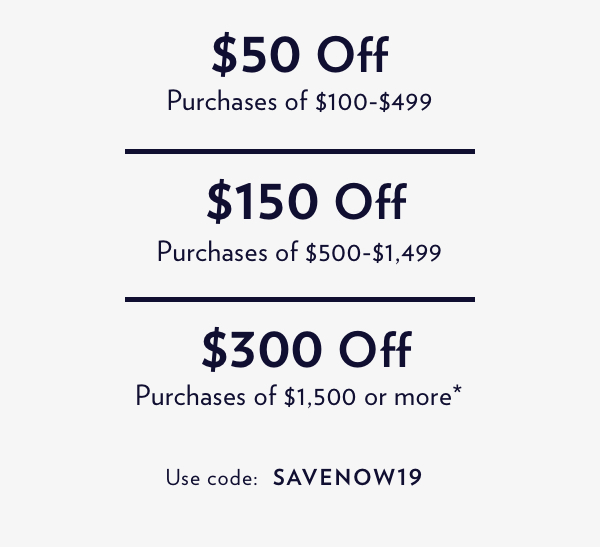 Up To $300 Off The Everyday Essentials. Shop Now.