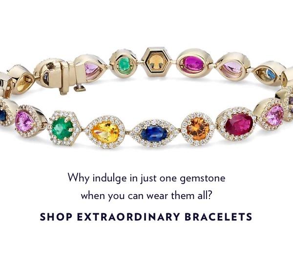 Shop Extraordinary Bracelets.