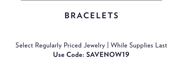 Everyday Essentials. Shop Bracelets.