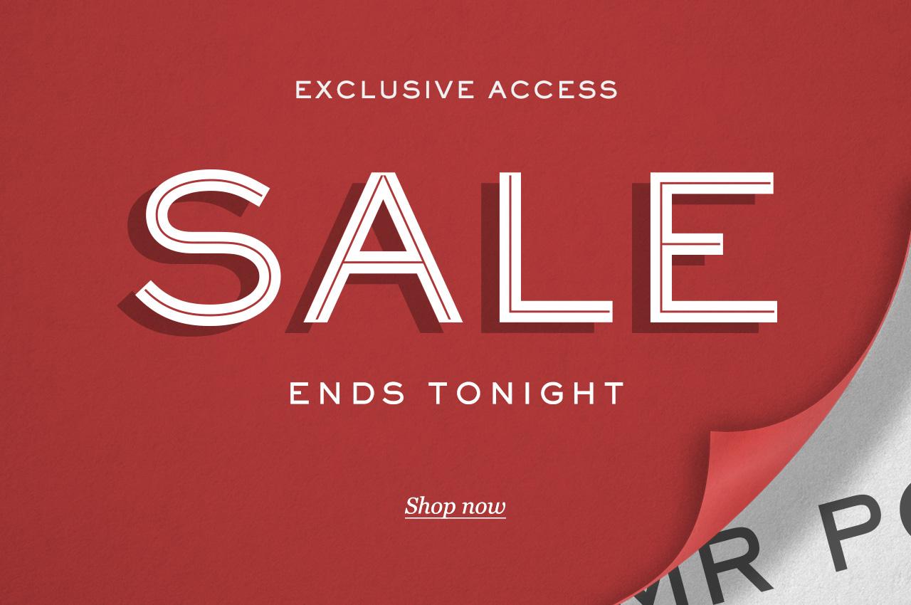 Exclusive Access. SALE. 20% off. Shop now