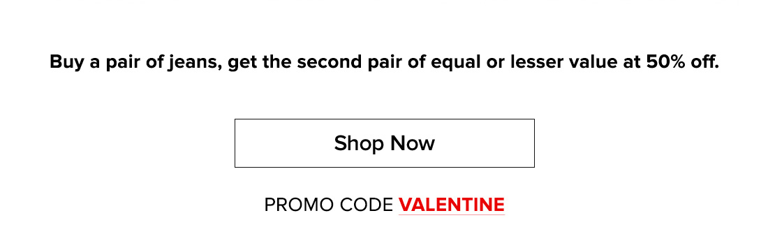 Shop now - use code: VALENTINE