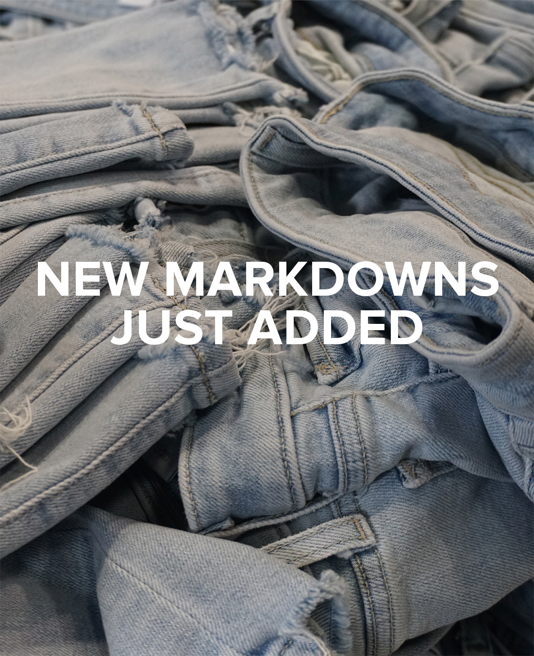 New Markdowns Just Added